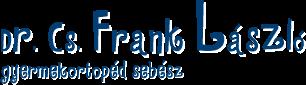 Dr. Cs. Frank László - gyermek ortopéd sebész